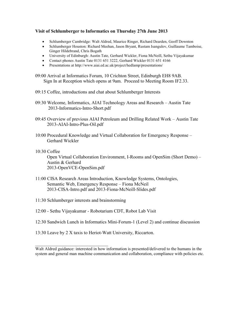 Agenda for Visit of Schlumberger to Informatics on Thursday 27th
