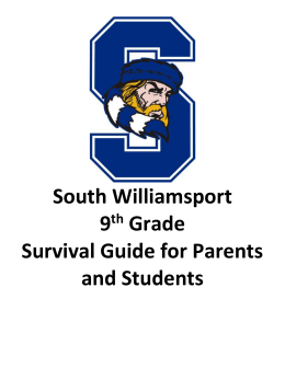 South Williamsport 9th Grade Survival Guide for Parents and