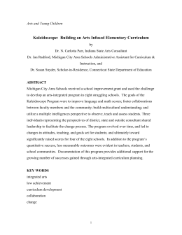 Kaleidoscope: Building an Arts Infused Elementary Curriculum
