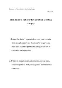 Reminders to Patients that have Skin Grafting Surgery