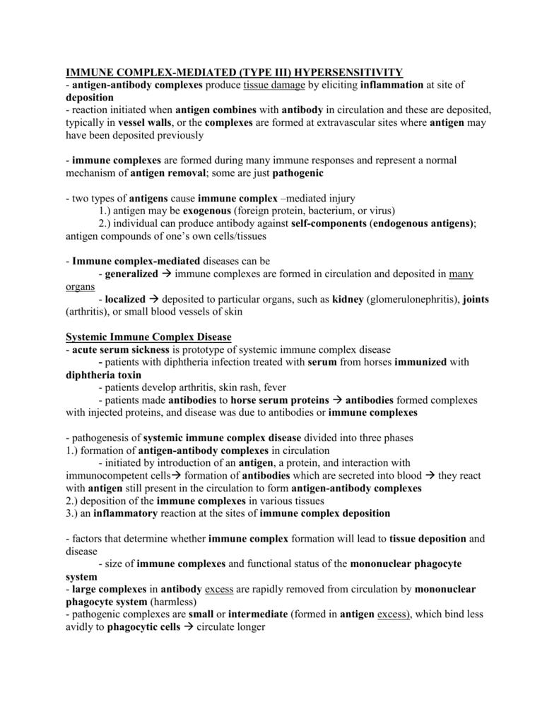 immune complex-mediated (type iii) hypersensitivity - U