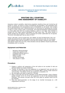 Routine cell counting and assessment of viability