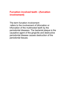 Furcation involved teeth :