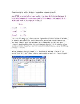 Use SPSS to compute the mean, median, standard deviation, and