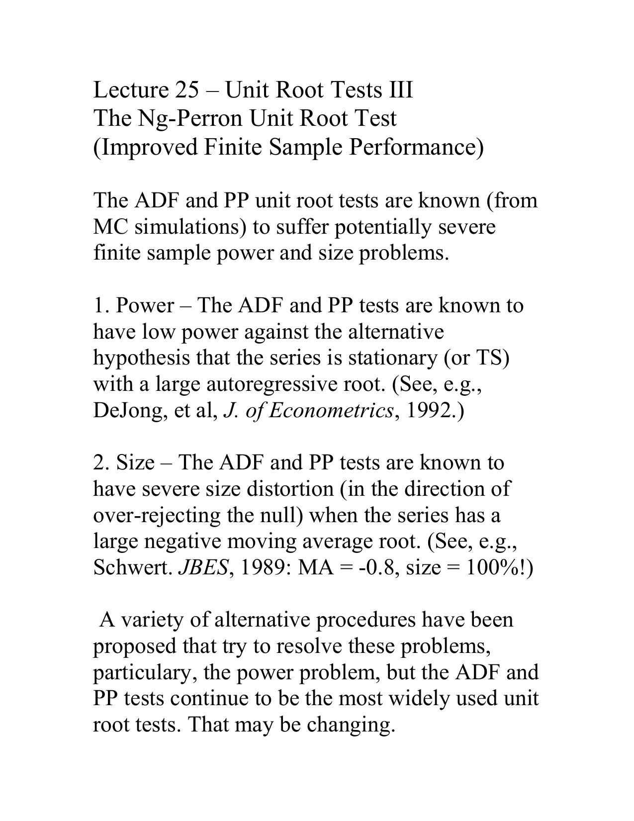 Lecture 25 – Unit Root Tests III