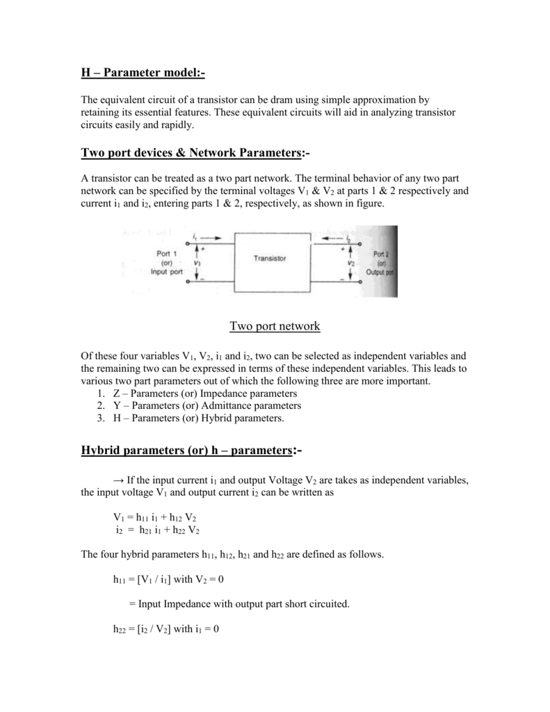 Why h-Parameters are used?
