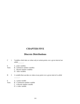 CHAPTER FIVE Discrete Distributions 1 Discrete Distributions C 1