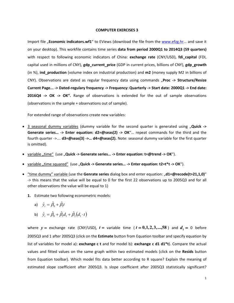 "COMPUTER EXERCISES 3 Import file ""Economic indicators wf1"" to"