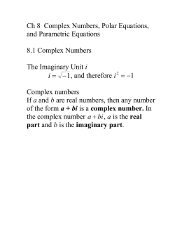 Ch 8 Complex Numbers, Polar Equations, and Parametric Equations