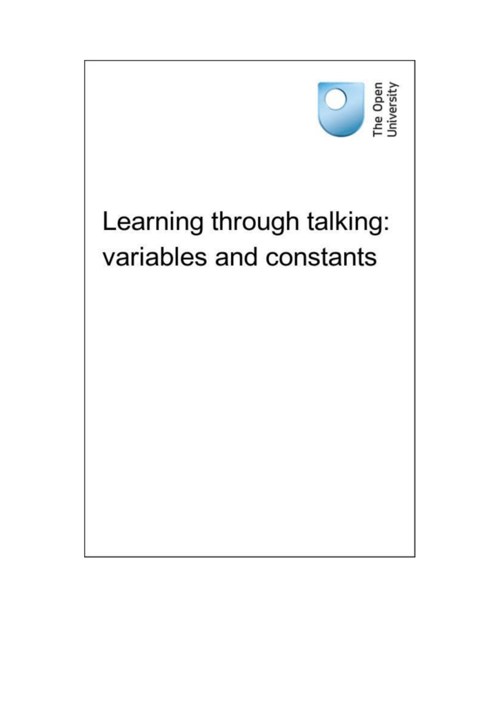 Learning through talking: variables and constants
