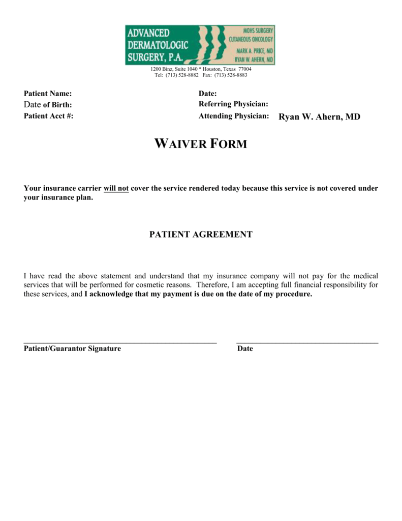 WAIVER FORM - Advanced Dermatologic Surgery