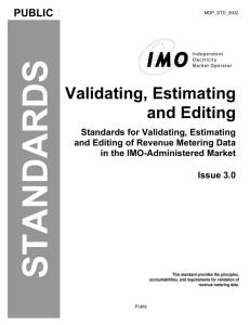 Validating, Estimating and Editing