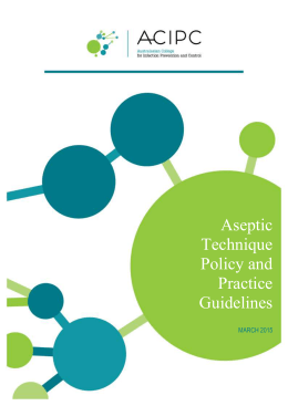 Aseptic Technique Policy & Practice Guidelines