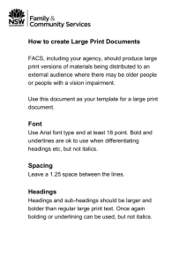 How to and why create Large Print Documents