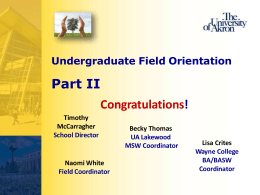 BA/BASW Field Orientation Part II-Quick Overview
