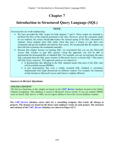 Chapter 6 An Introduction to Structured Query Language (SQL)