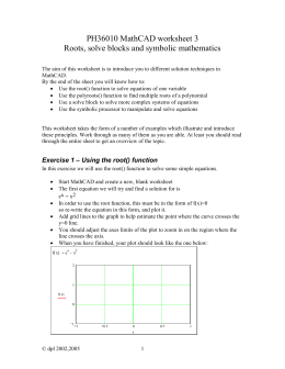 MathCAD worksheet 3 – Roots, Solve Blocks & Symbolic Maths