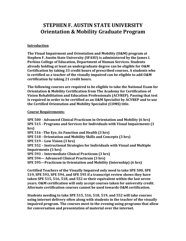 What Is The Certified Orientation And Mobility Coms Program Like