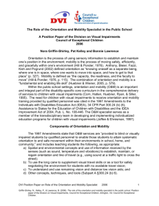 The Role of the Orientation and Mobility Specialist in the Public School