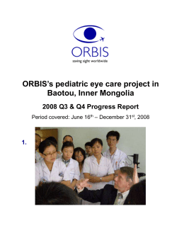 ORBIS`s pediatric eye care project in Baotou, Inner Mongolia 2008 Q