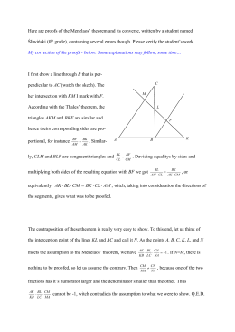 Here are proofs of the Menelaos` theorem and its converse, written