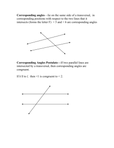Corresponding angles—lie on the same side of a transversal, in