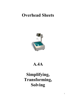 Overhead Sheets - Simplifying, Transforming, Solving