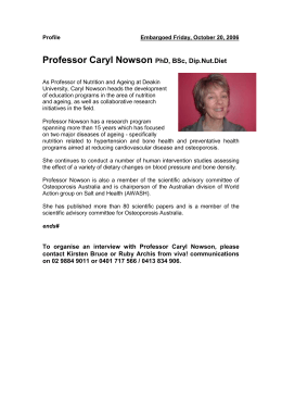 Caryl Nowson is Director of Dietetic Education and co