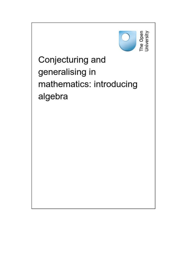 Conjecturing and generalising in mathematics: introducing