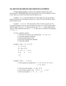 VII SOLVING QUADRATIC EQUATIONS BY FACTORING