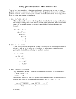 Solving quadratic equations: which method to use