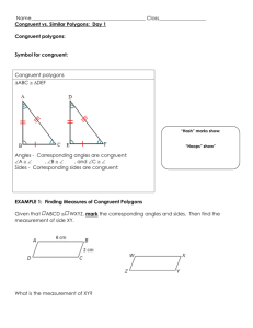 Congruent vs. Similar Polygons Day 1 notes