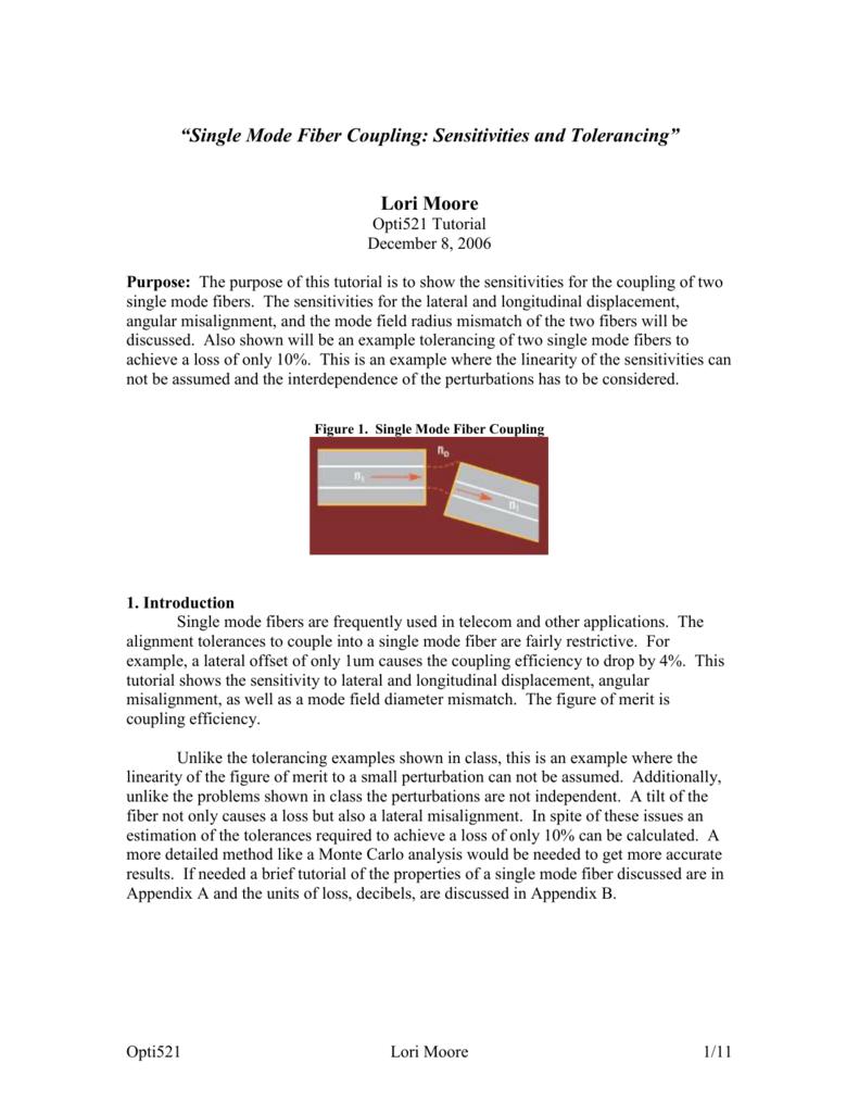 "Single Mode Fiber Coupling: Sensitivities and Tolerancing"""