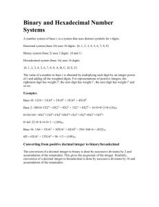 Lecture 4: Binary and Hexadecimal Number Systems
