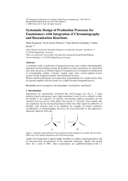 Systematic Design of Production Processes for Enantiomers with