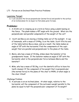 LT1 - Forces on an Inclined Plane Practice Problems