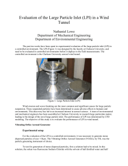 Evaluation of the Large Particle Inlet (LPI) in a Wind Tunnel