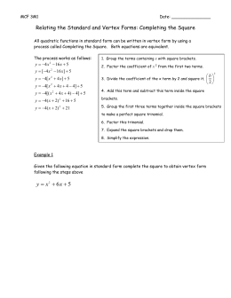 Relating the Standard and Vertex Forms: Completing the Square