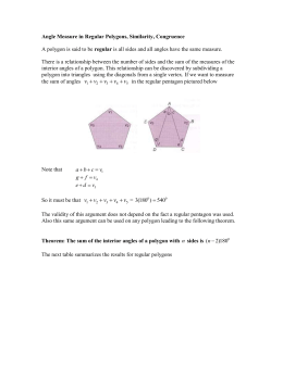 Angle Measure in Regular Polygons, Similarity, Congruence