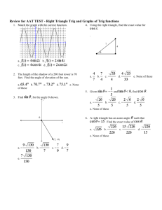 Review for AAT TEST - Right Triangle Trig and Graphs of Trig