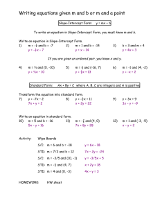 Writing equations given m and b or m and a point