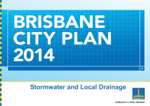 Brisbane City Plan 2014 - Stormwater and Local Drainage
