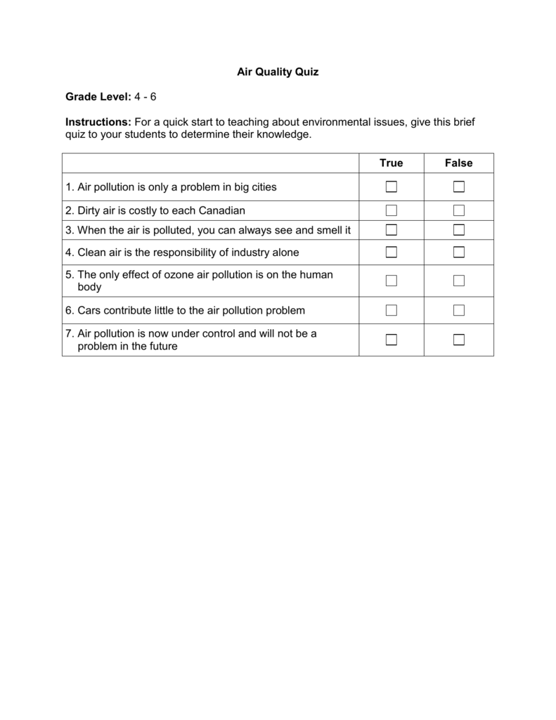 Air Quality Quiz Grade Level: 4 - 6 Instructions: For a