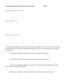 Solve Linear Equations and analyze linear functions 1