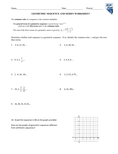 GEOMETRIC SEQUENCE AND SERIES WORKSHEET  The