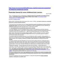 Residential Pesticide Exposure Blamed for Children Brain Cancers