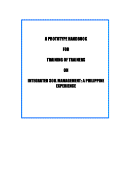 A prototye handbook for trainers of trainers on Integrated Soil