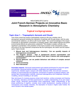 Topic Area 1 – `Tropospheric Aerosols and Clouds`