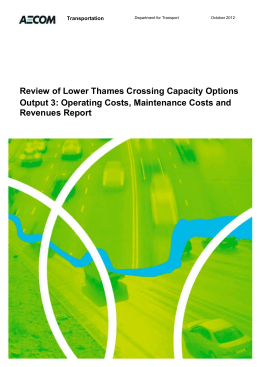 Review of Lower Thames Crossing Capacity Options