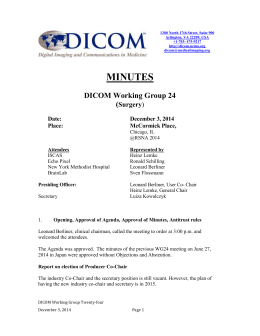 The next meeting of DICOM WG 22 will be during RSNA in